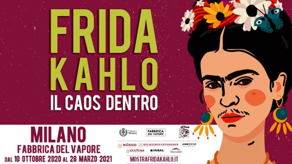 FRIDA KAHLO-IL CAOS DENTRO: arriva a Milano la mostra più attesa dell'anno!